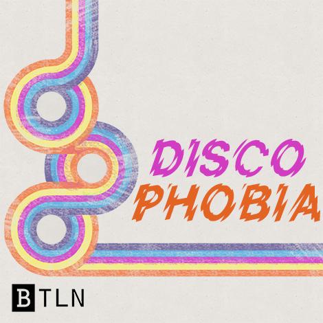 19: Discophobia (Disco Part 2)