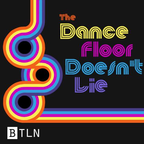 18: The Dance Floor Doesn't Lie (Disco Part 1)