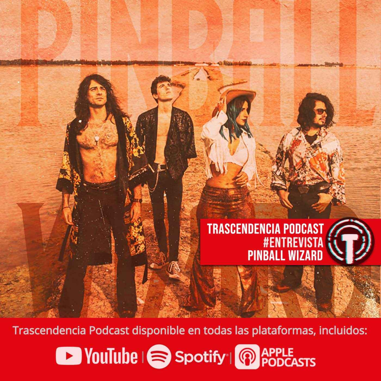 PINBALL WIZARD se hace presente en nuestro podcast!