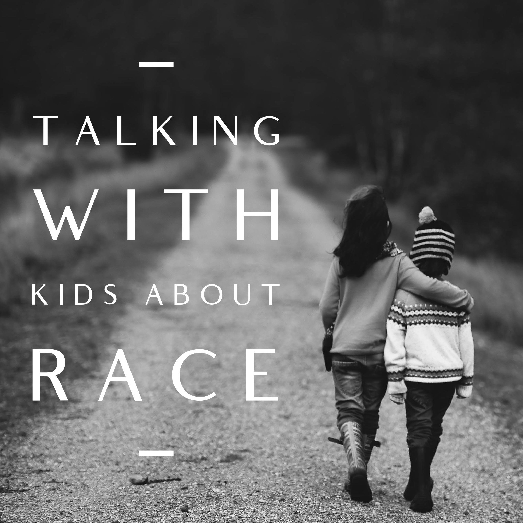 Talking With Kids About Race