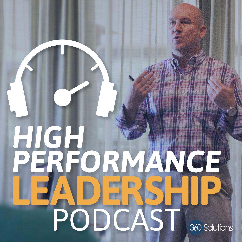 High Performance Leadership Podcast