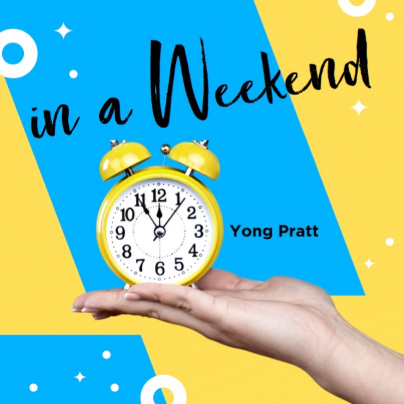 In a Weekend with Yong Pratt