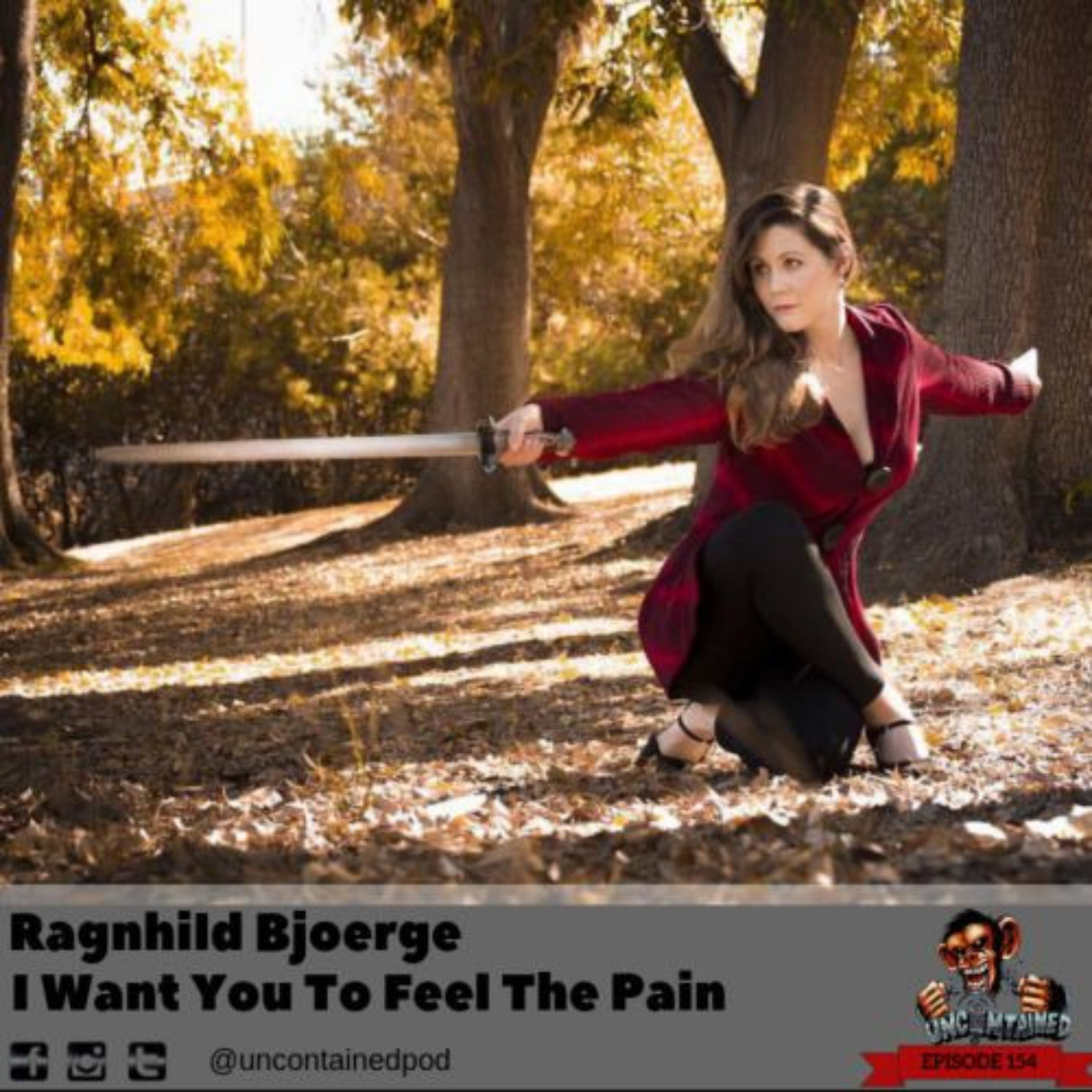 Episode 154: I Want You To Feel The Pain - Ragnhild Bjoerge
