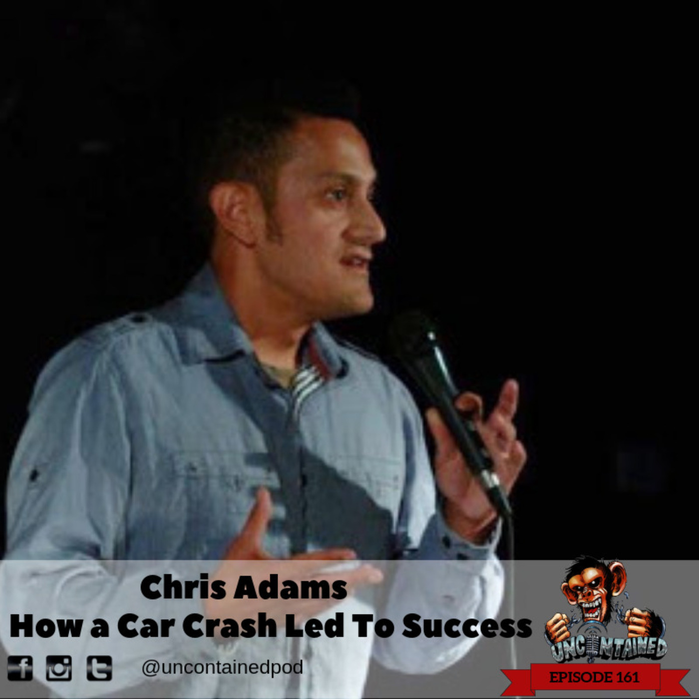 Episode 161: Chris Adams Returns - How a Car Crash Led To Success