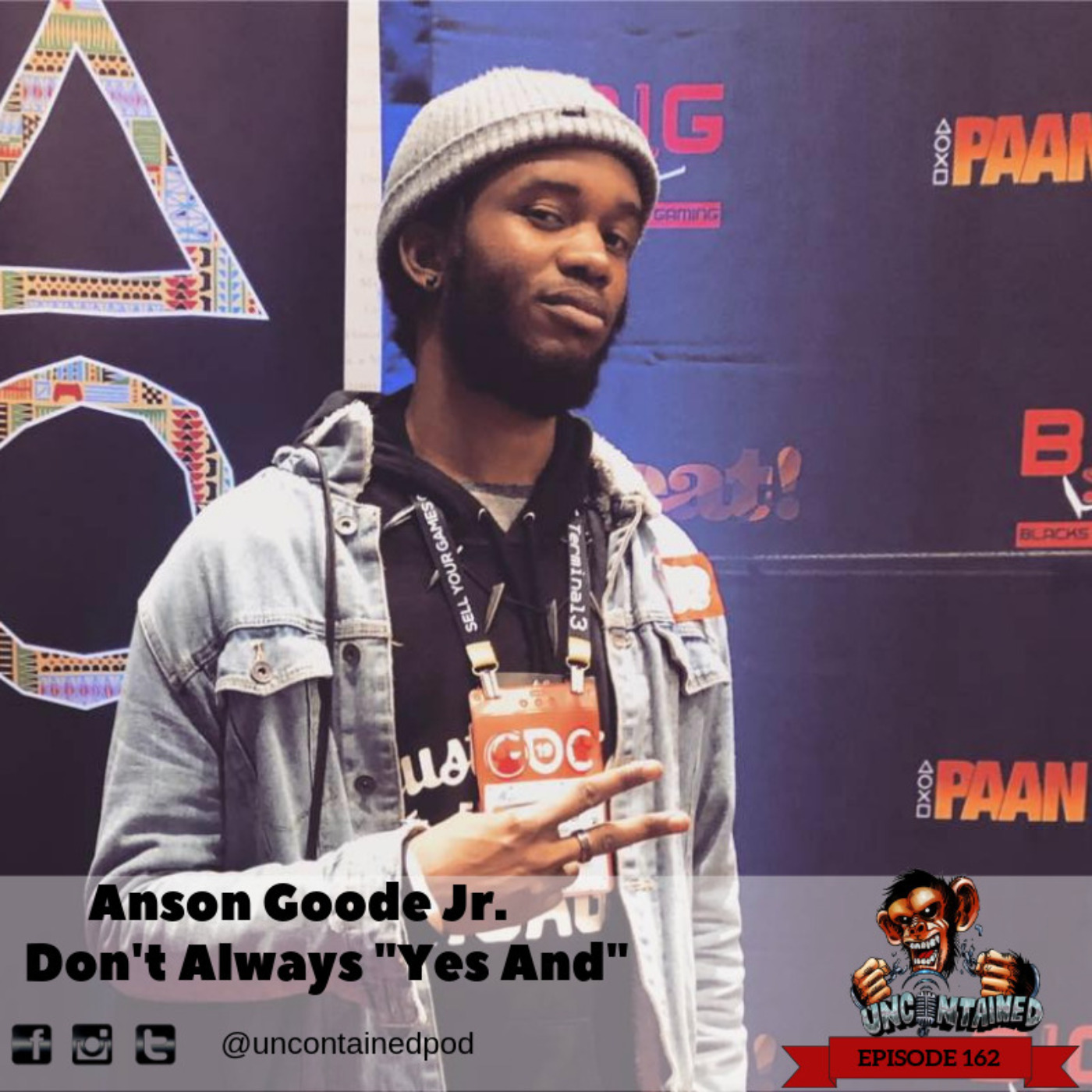 "Episode 162: Anson Goode Jr. - Don't Always ""Yes And"""