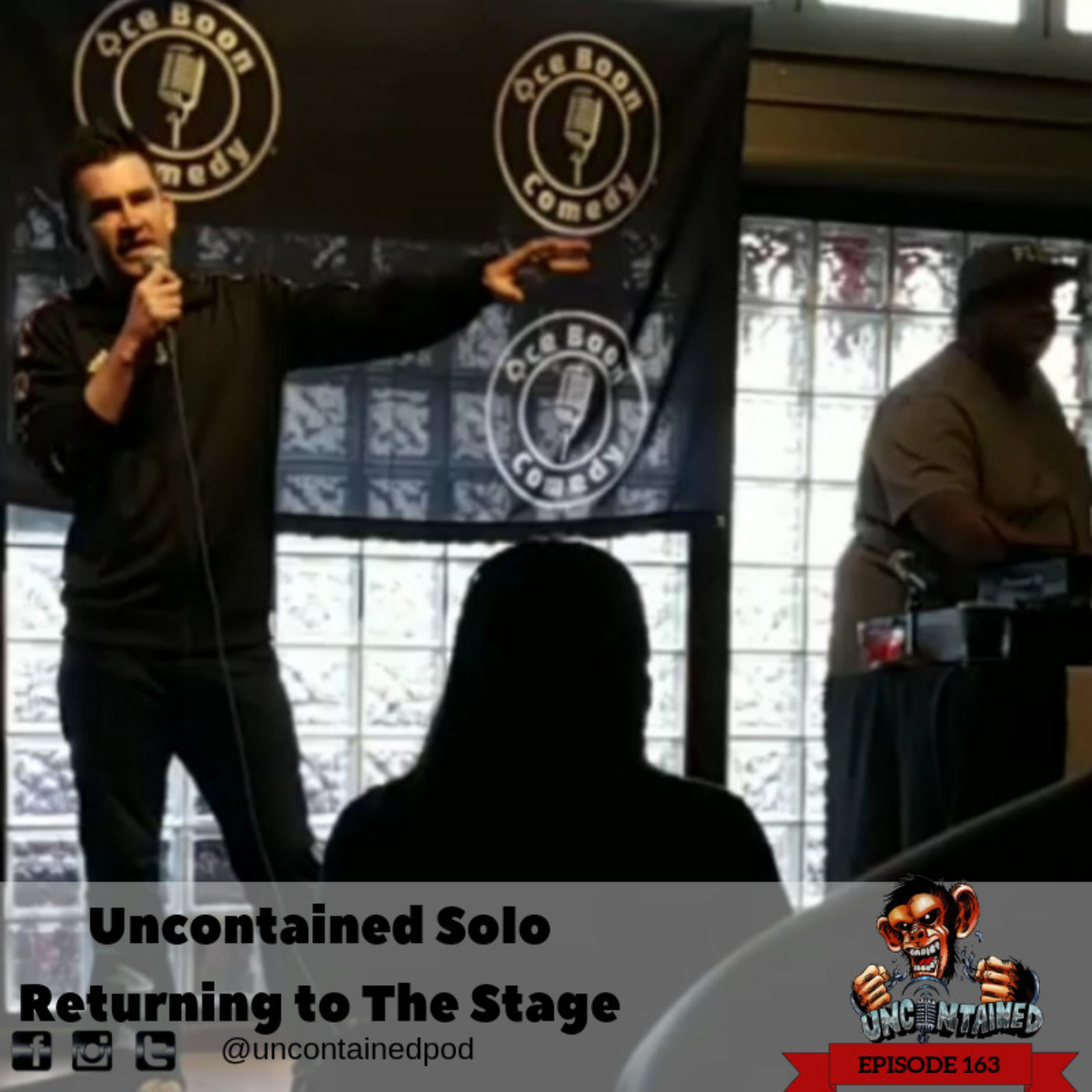 Episode 164: Uncontained Solo - Returning to the Stage