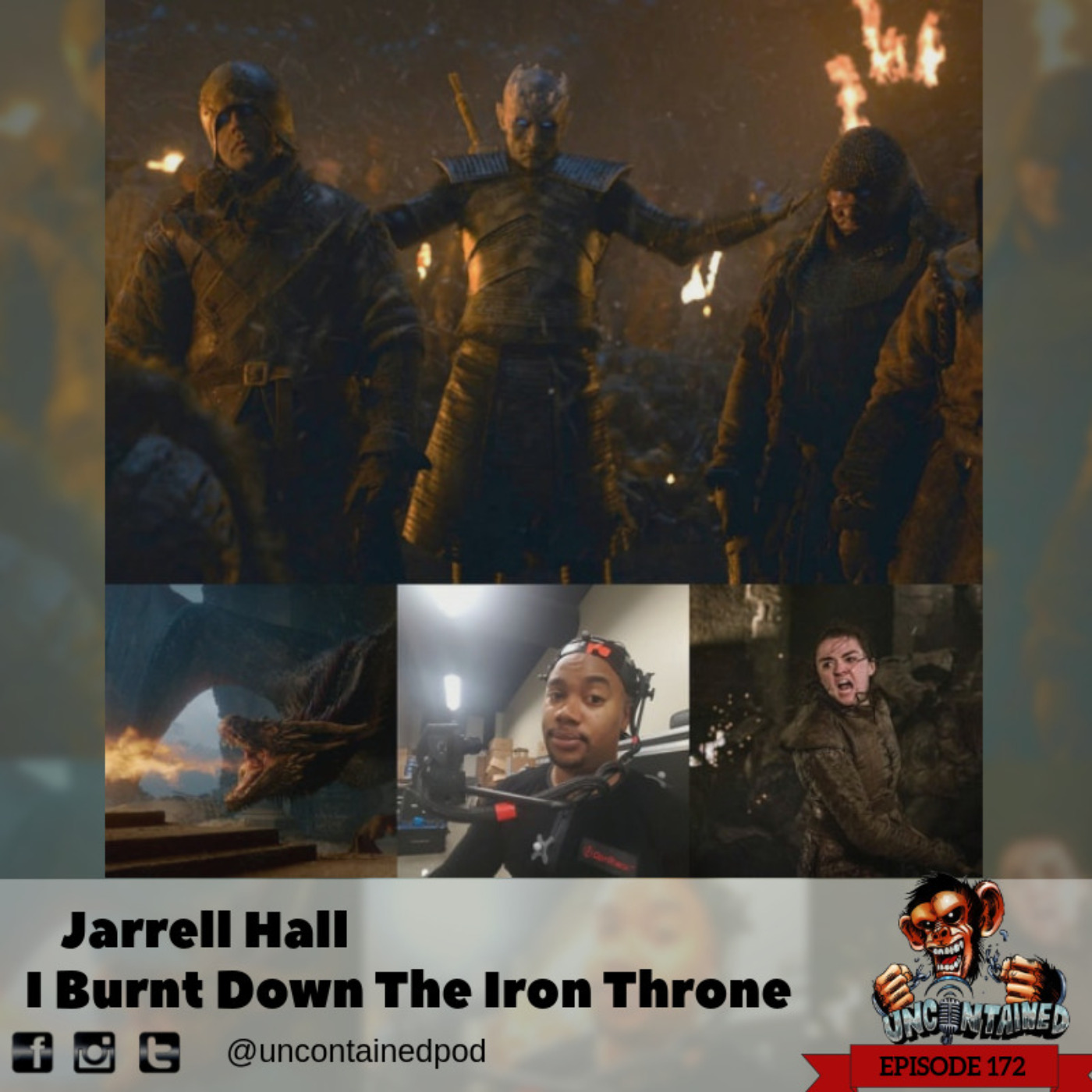 Episode 172: Jarrell Hall - I Burnt Down The Iron Throne