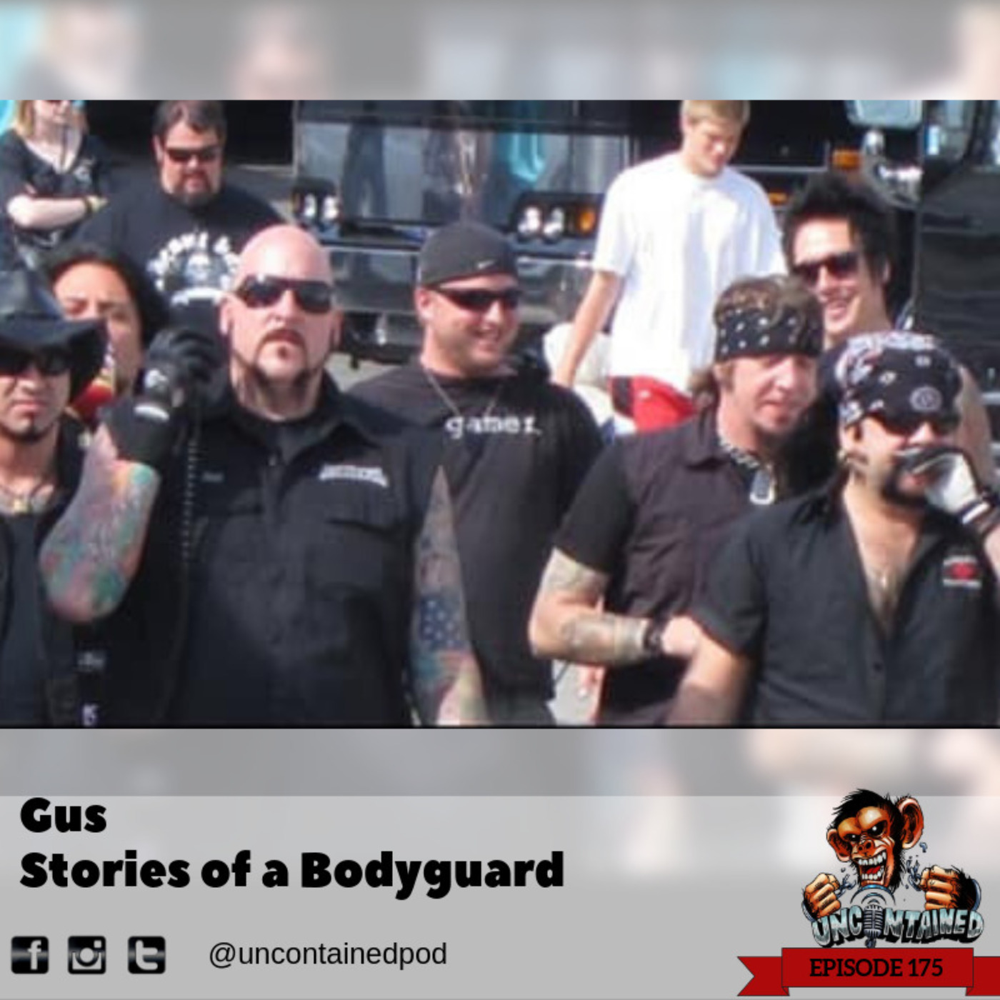 Episode 175: Gus - Stories of a Bodyguard