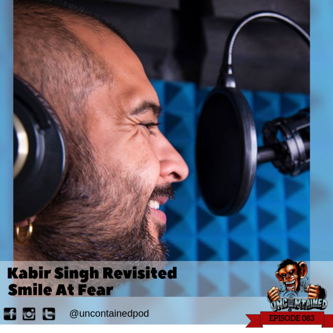Re-Visited Episode 83: Kabir Sing -Smile A Fear