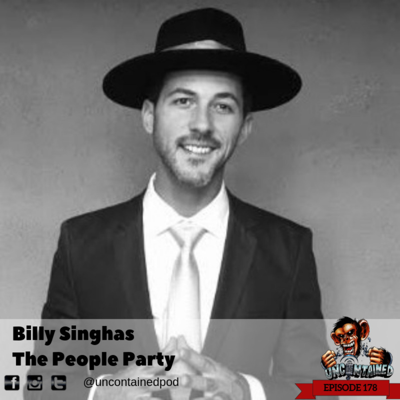 Ep. 178: Billy Singhas -  The People Party