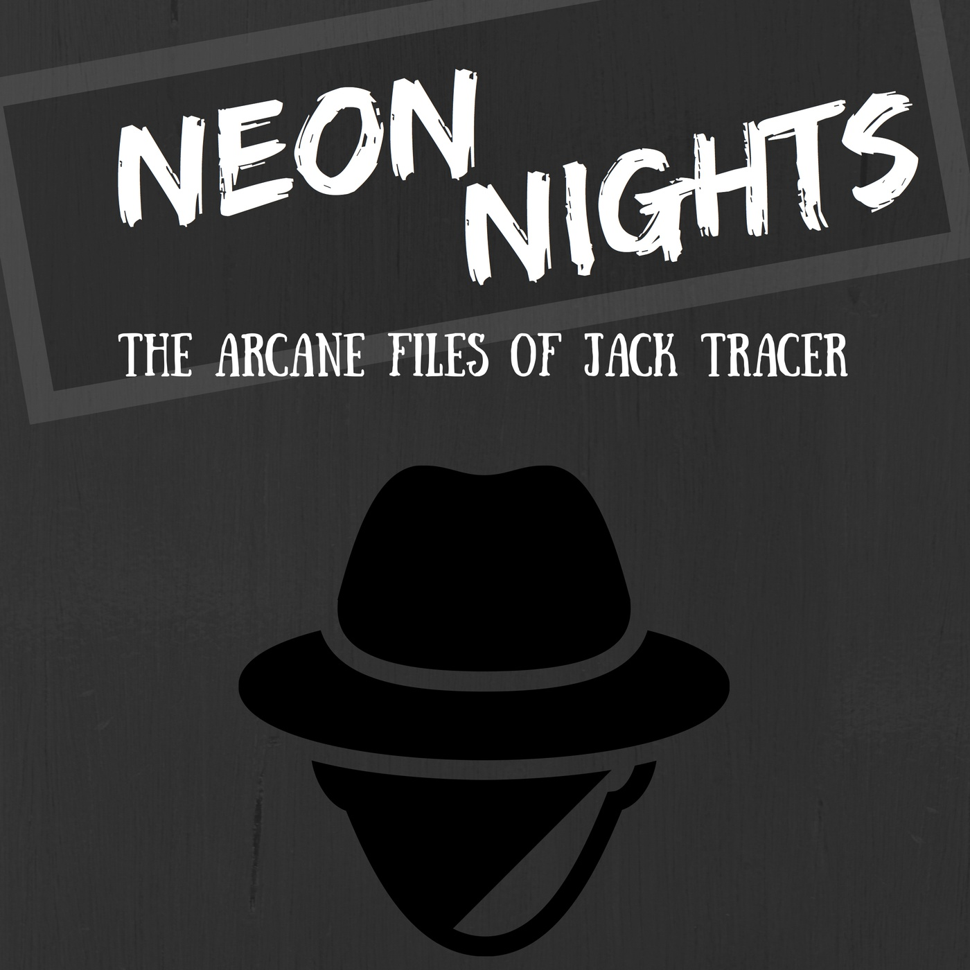 """    Neon Nights: The Arcane Files of Jack Tracer "" Podcast"