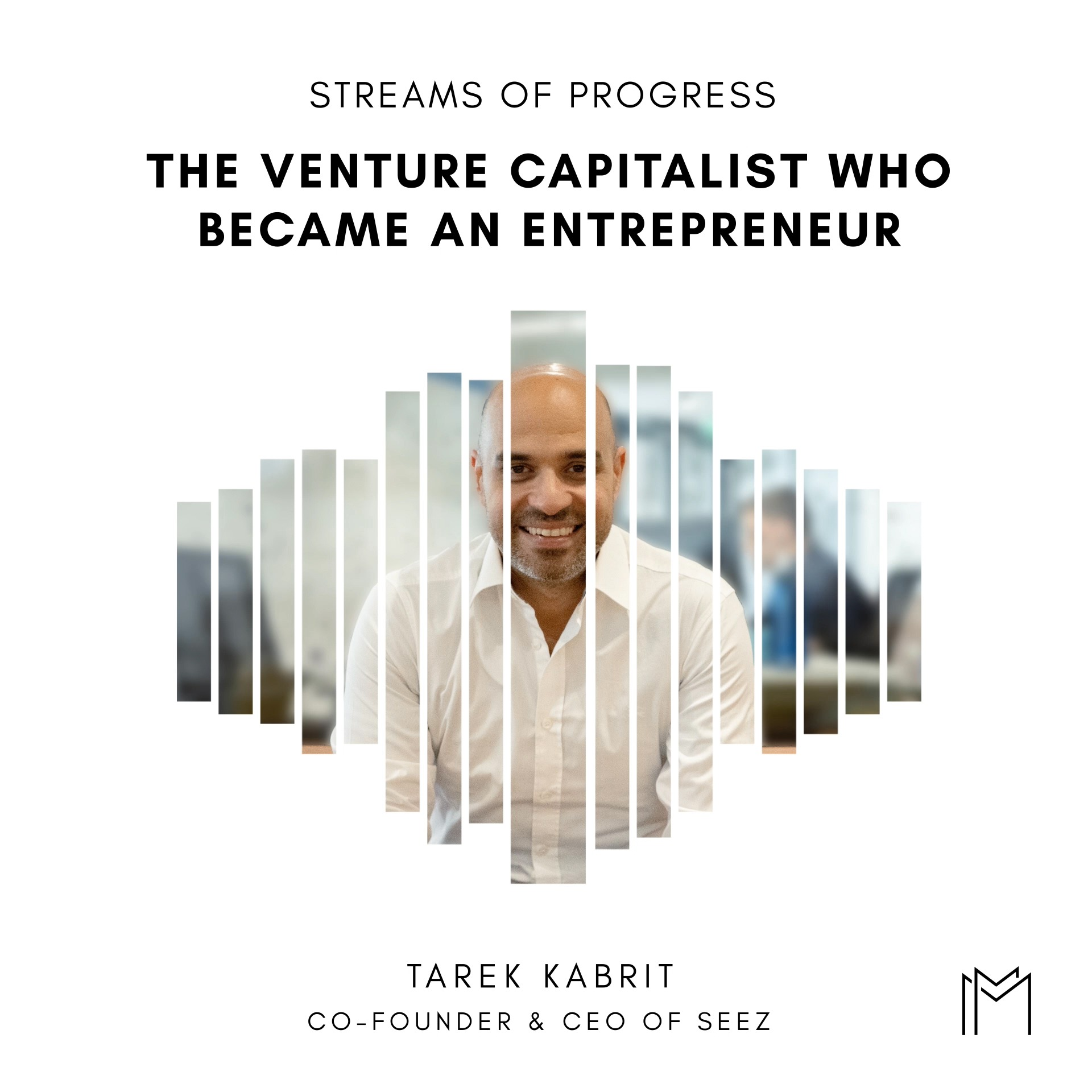 Ep028 - Tarek Kabrit, Seez