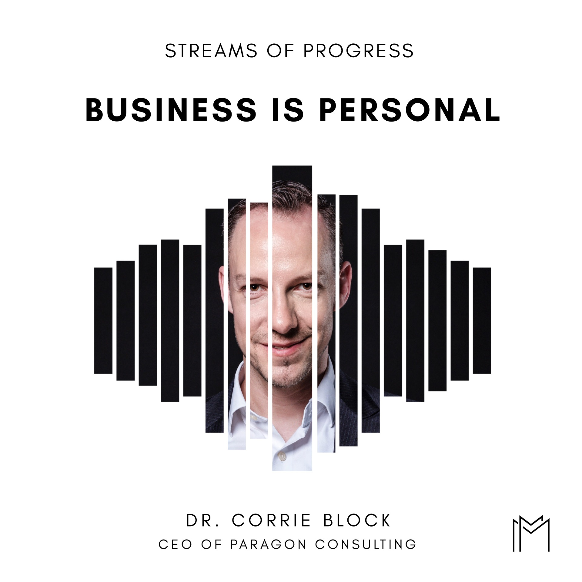 Ep029 - Dr. Corrie Block, CEO of Paragon Consulting
