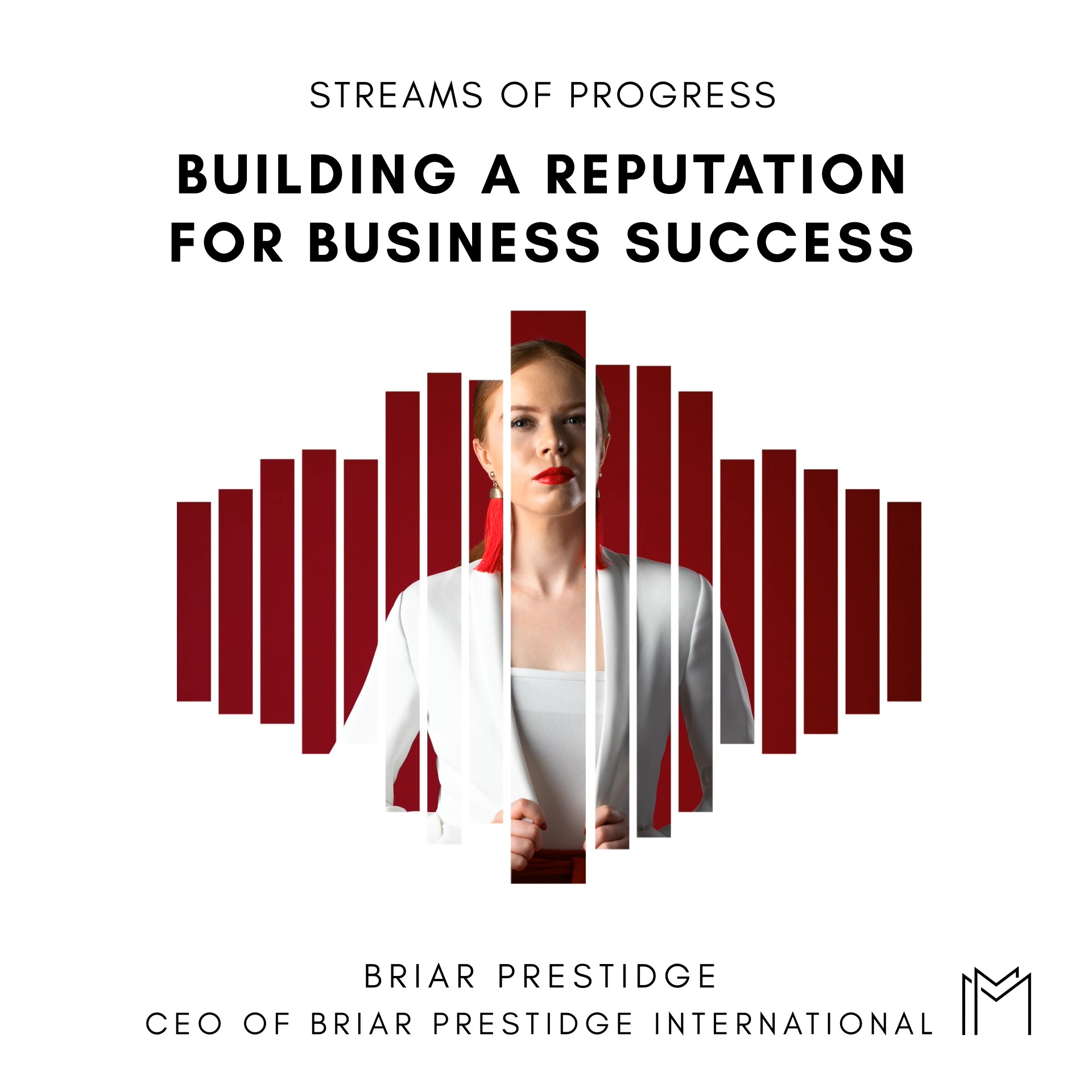 Ep031 - Briar Prestidge, Building a Reputation for Business Success