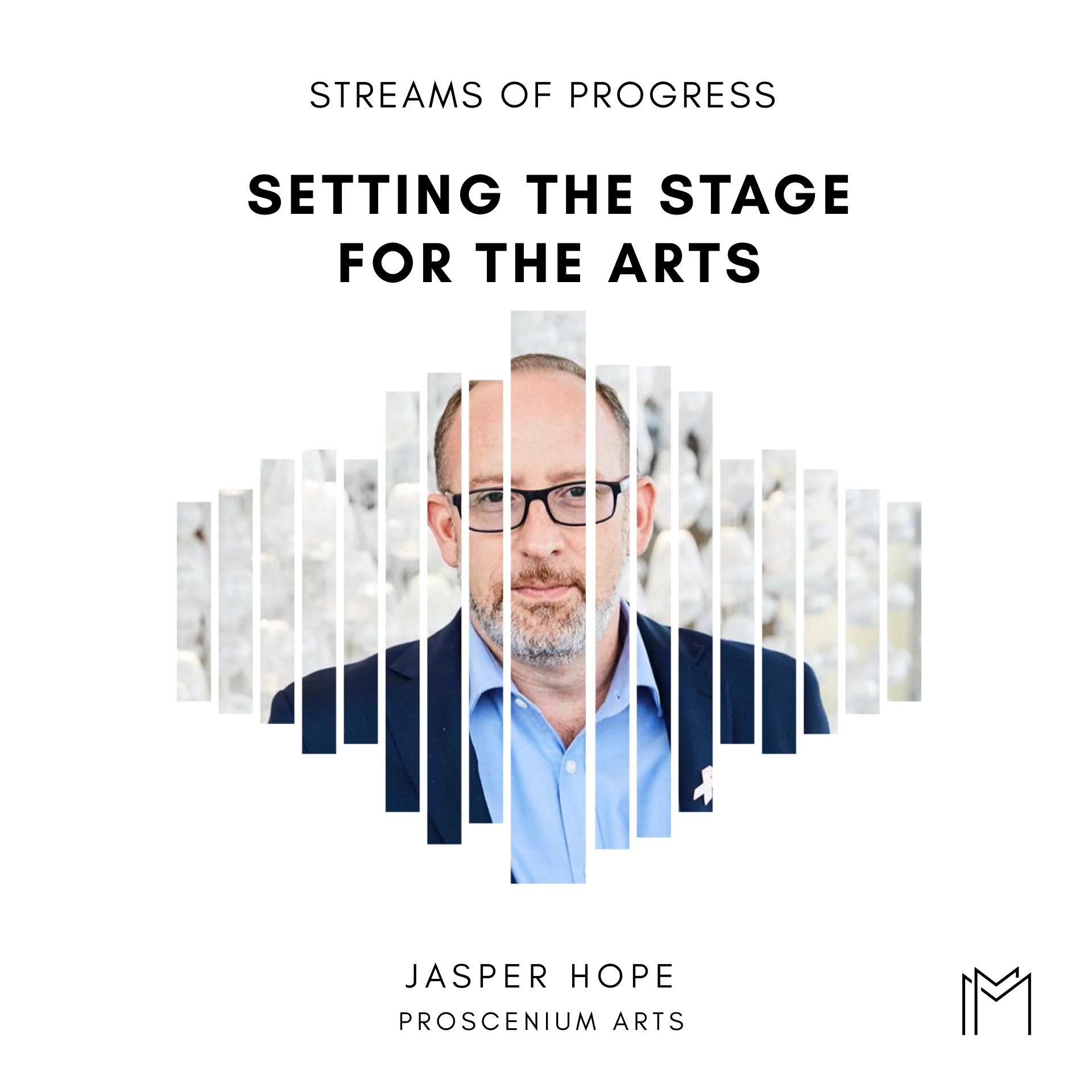 Ep034 - Jasper Hope, Proscenium Arts