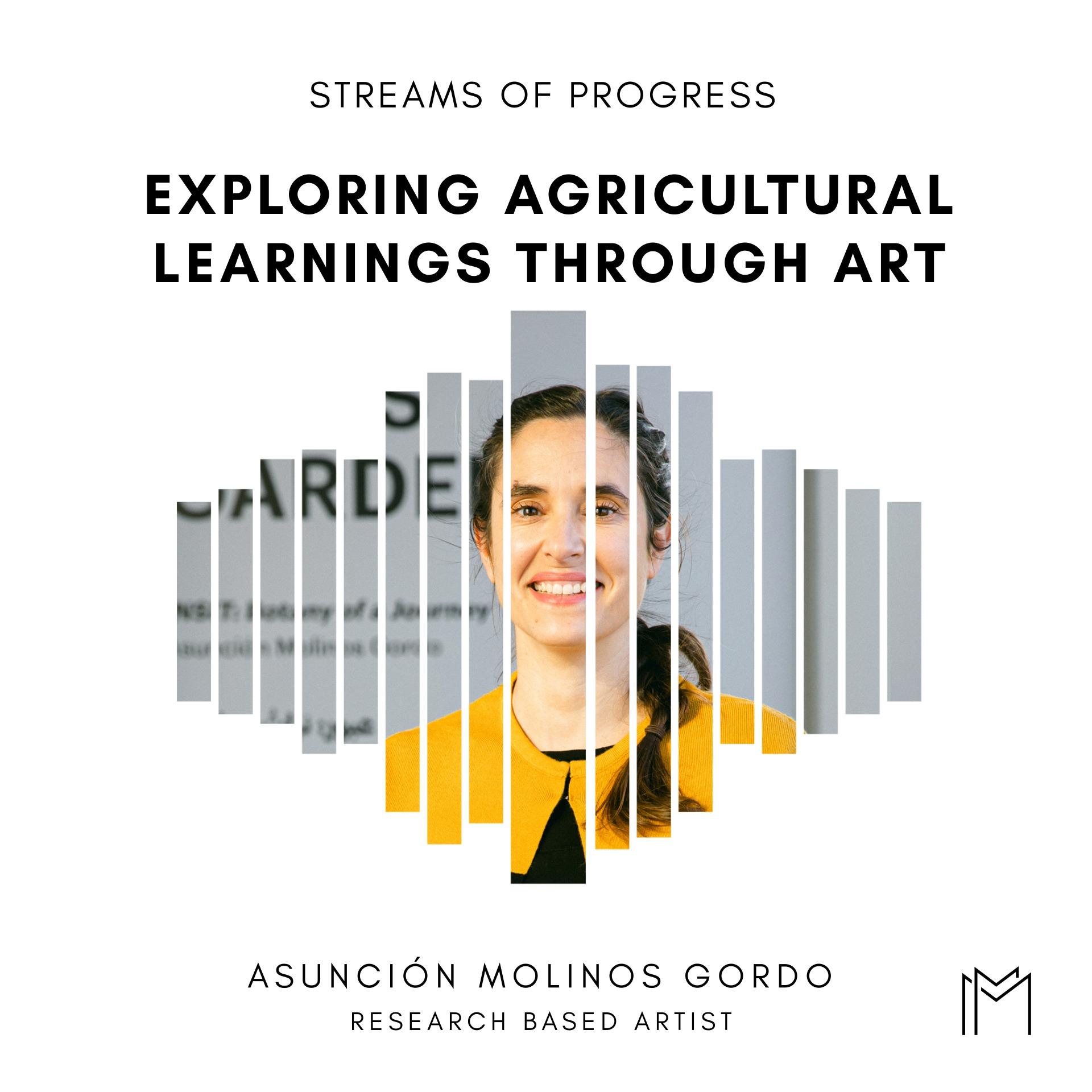 Ep035 - Asunción Molinos Gordo, Research-Based Artist
