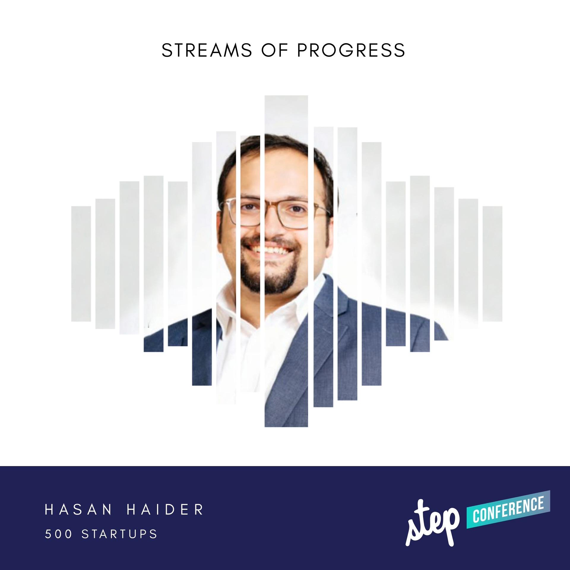 STEP2020 - Hasan Haider, 500 Startups