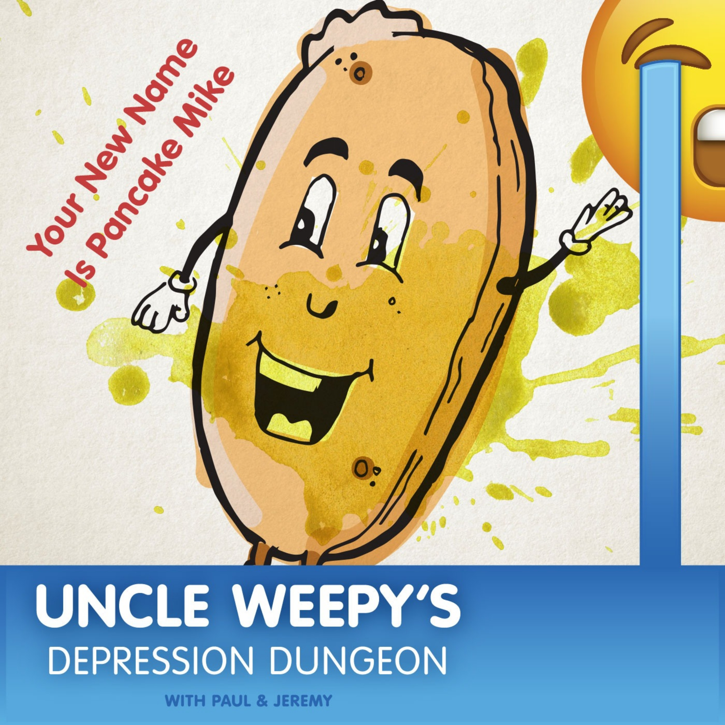 Uncle Weepy's Depression Dungeon