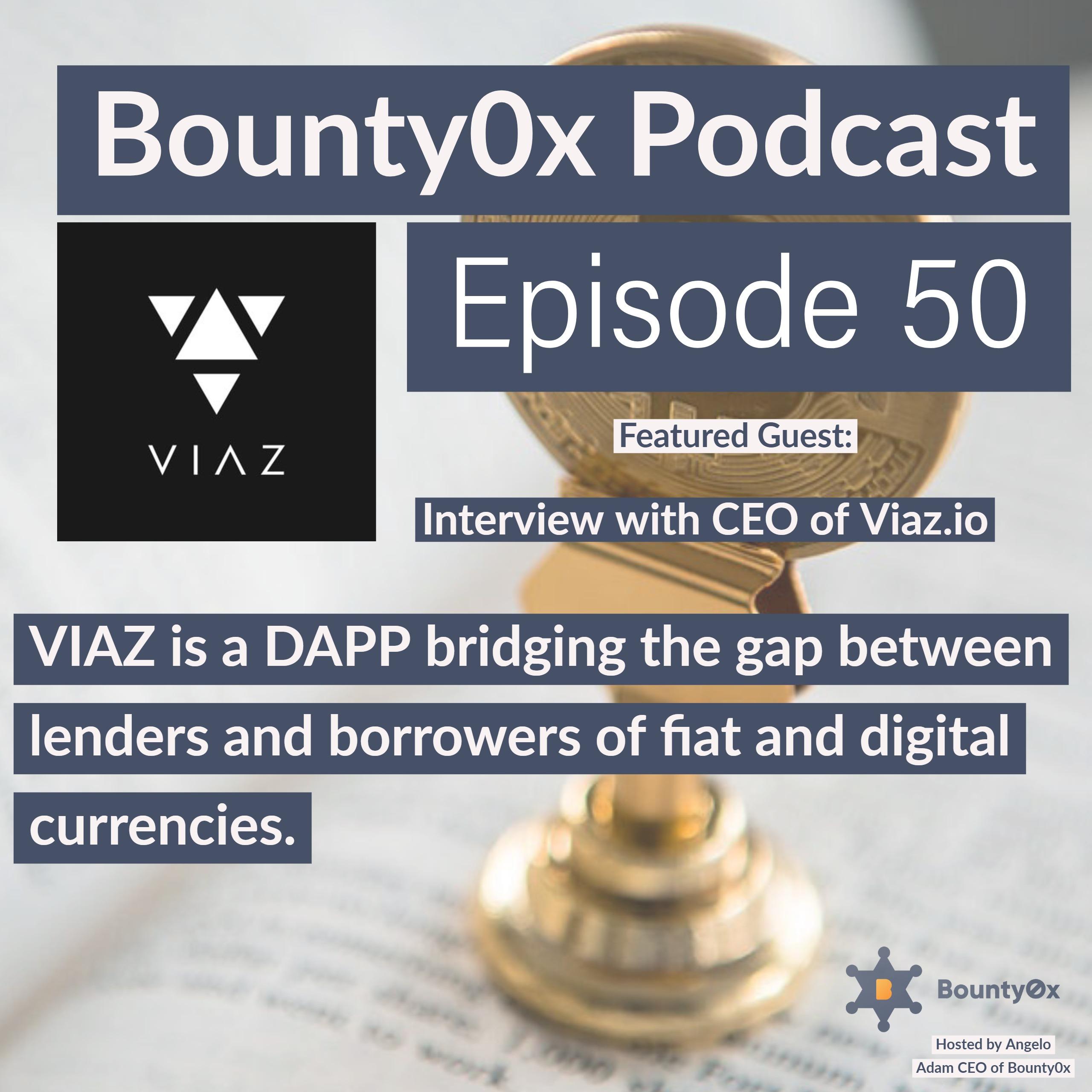 #50 - Viaz.io the peer to peer funding platform built on Tezos