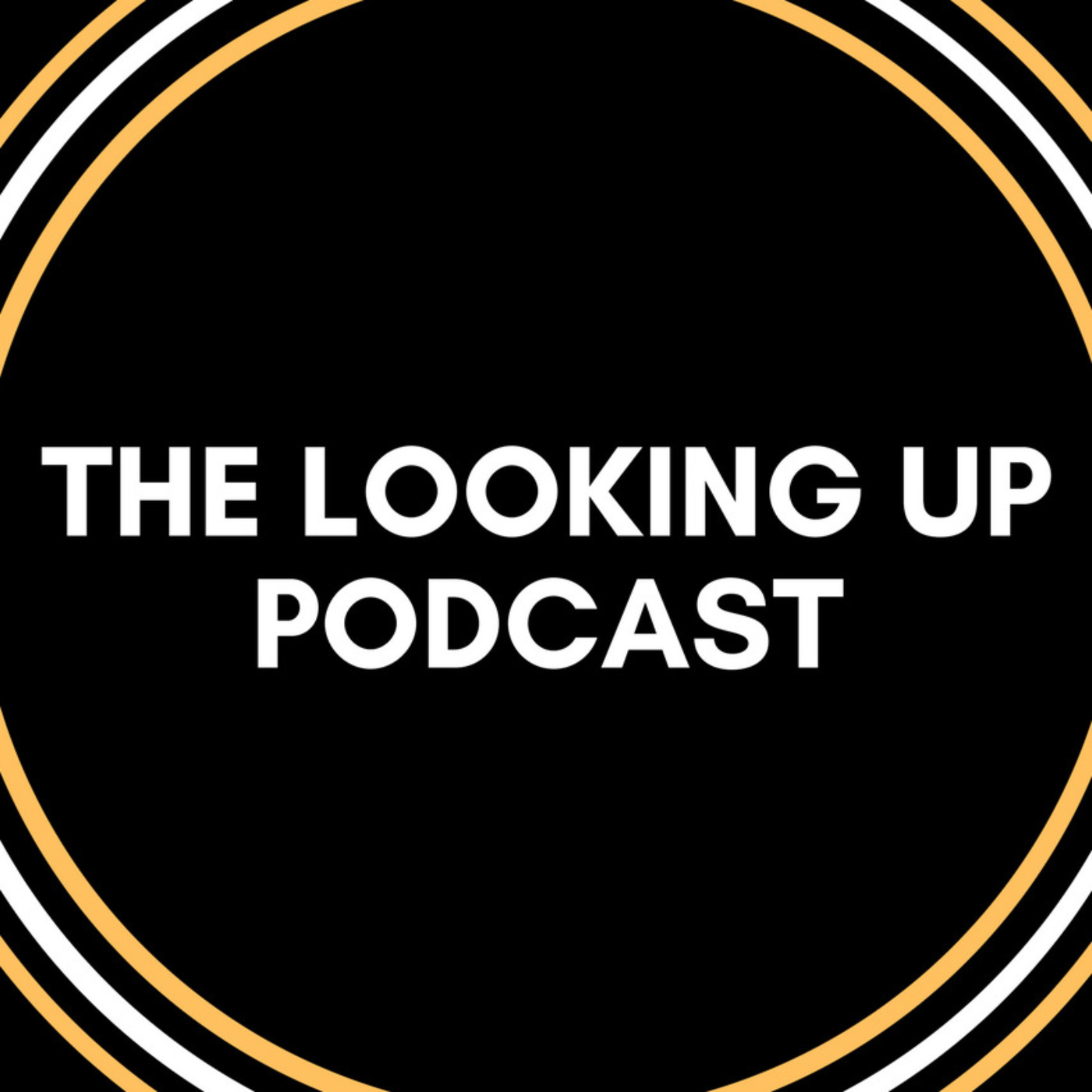 The Looking Up Podcast