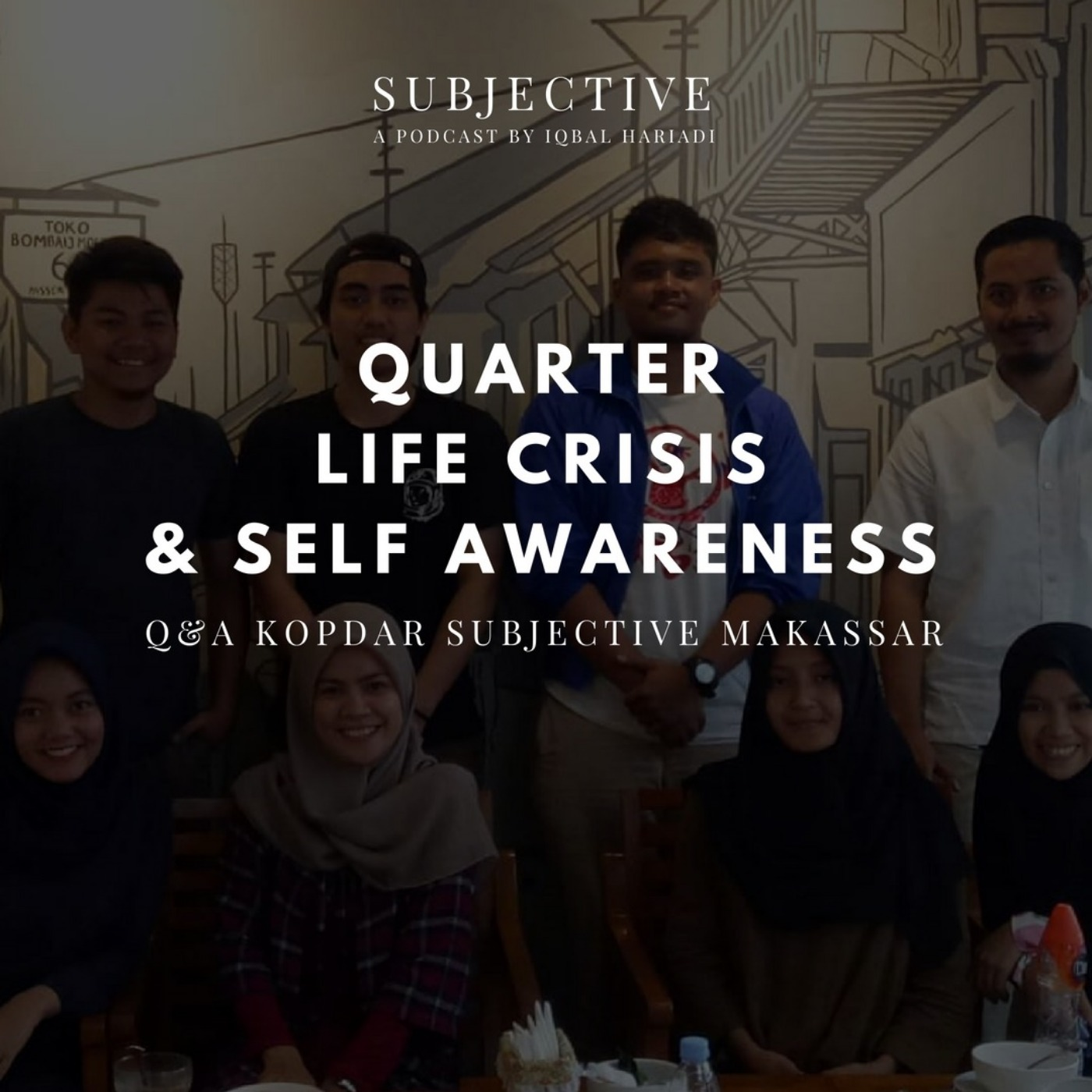 53 Quarter Life Crisis & Self Awareness Kopdar Subjetive Makassar