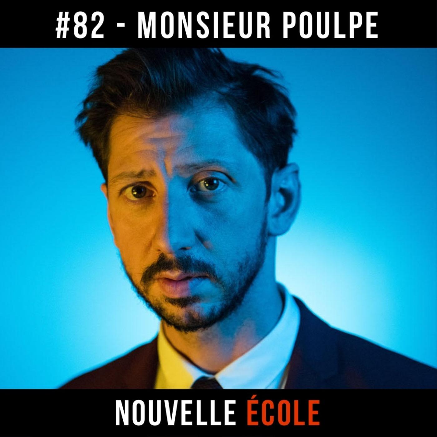 #82 - Monsieur Poulpe : Tout le monde est artiste