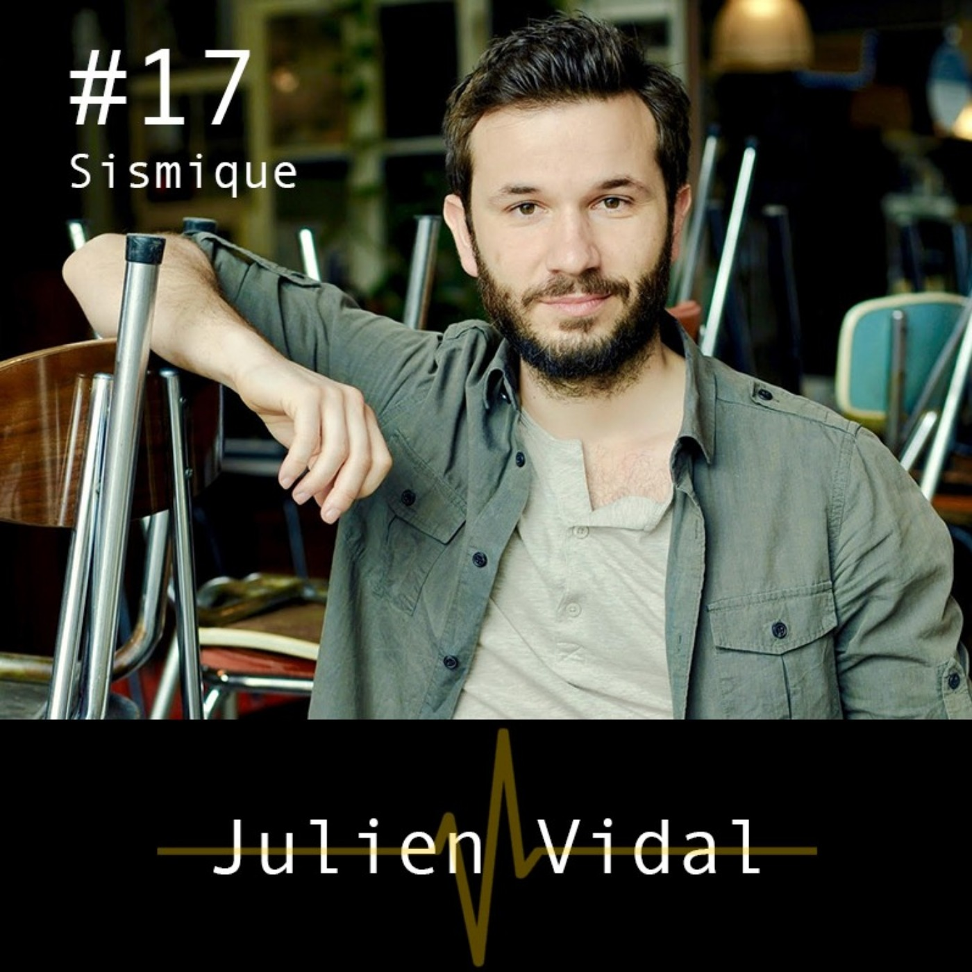 #17 - Incarner le changement - Julien Vidal