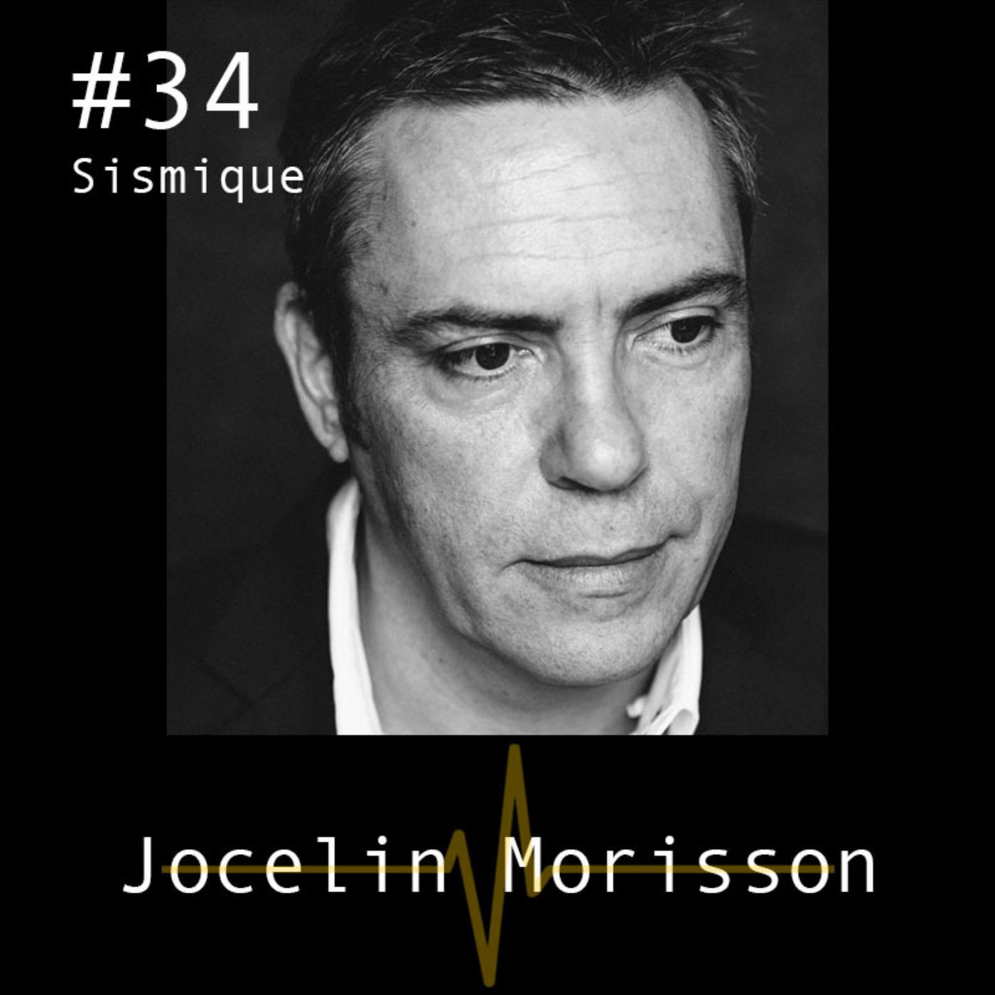 Interroger notre rapport au réel - Jocelin Morisson