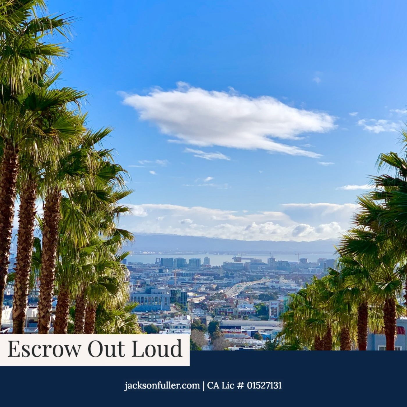 San Francisco Real Estate: Escrow Out Loud on Apple Podcasts
