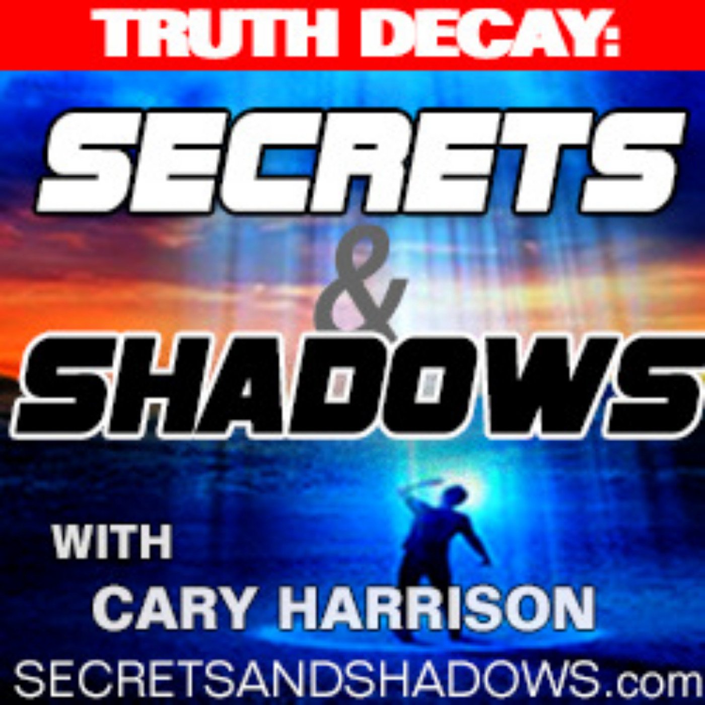 SECRETS & SHADOWS with Cary Harrison | From Public Radio & News/Talk Stations