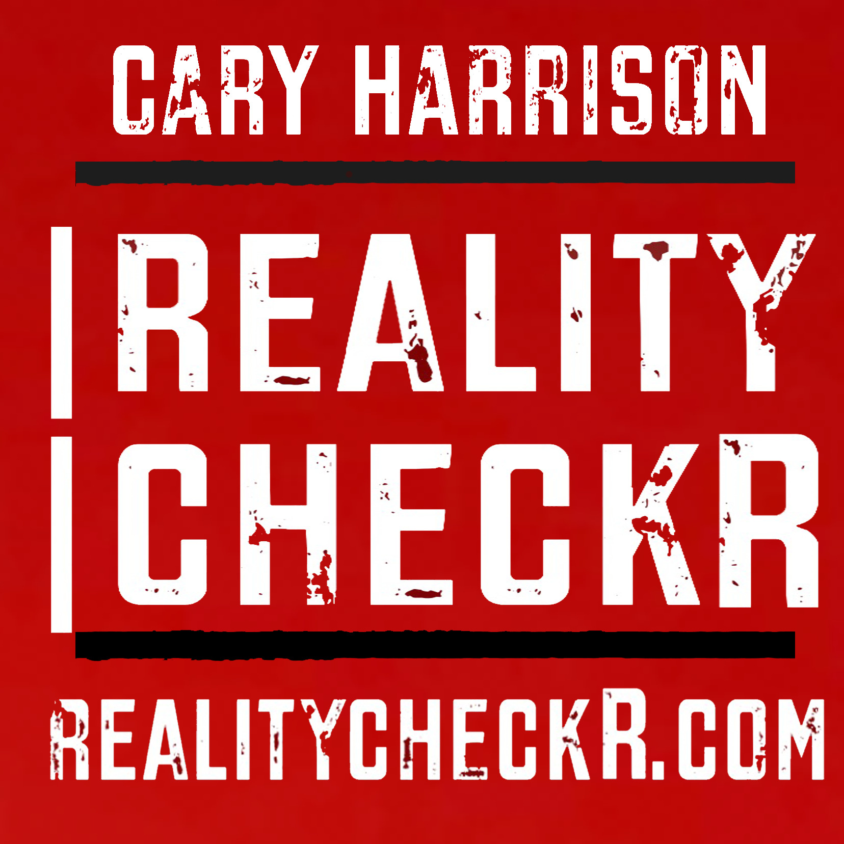 RealityCheckr with Cary Harrison | From Public Radio's Uncensored Broadcasts