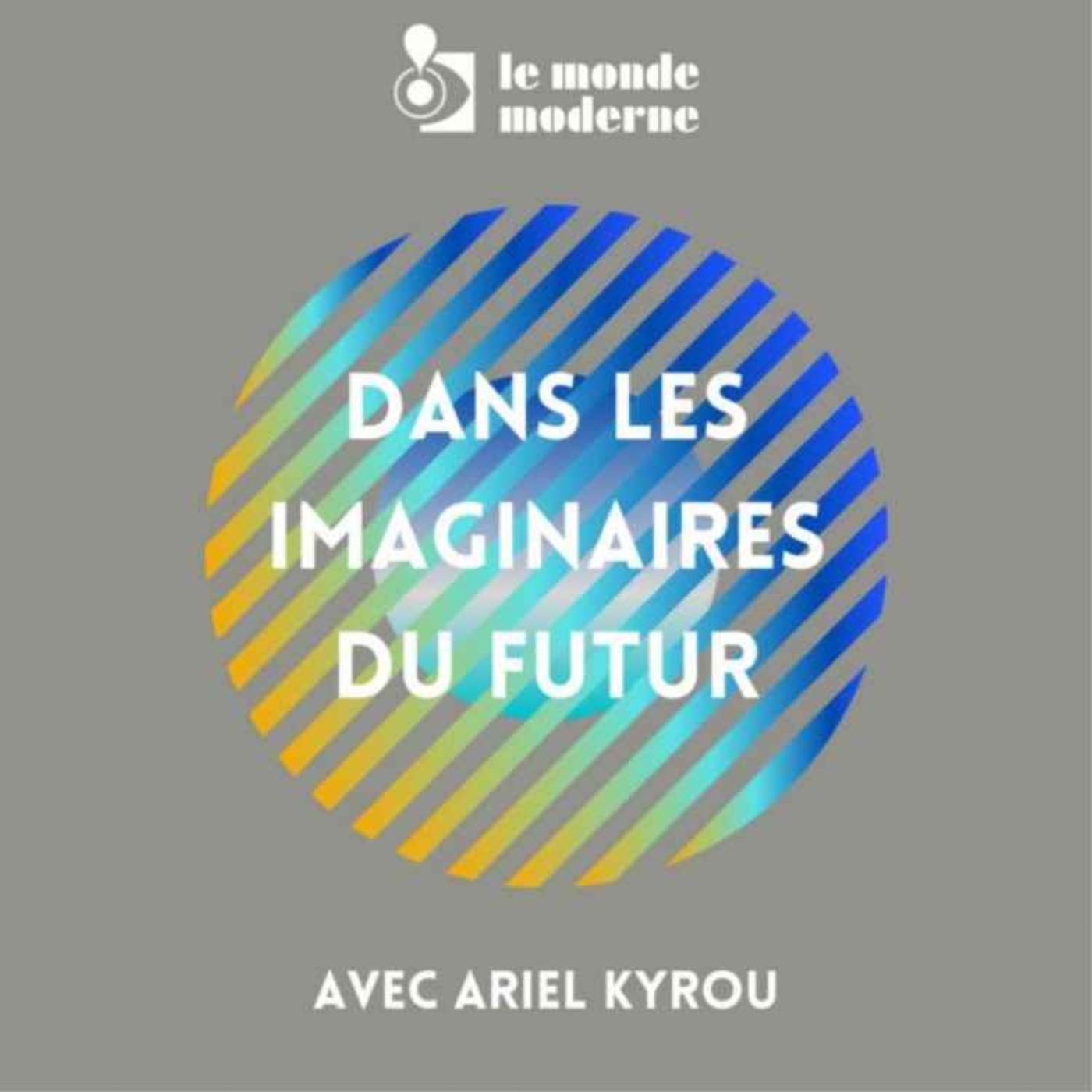 Dans les imaginaires du futur - 2e voyage