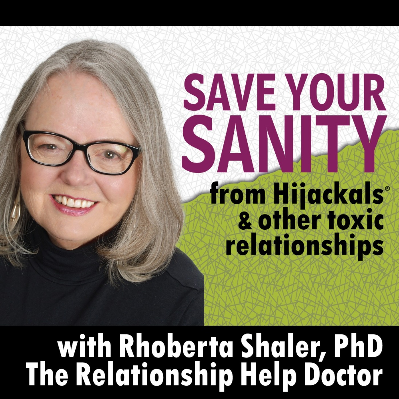Save Your Sanity from Hijackals & Other Toxic Relationships