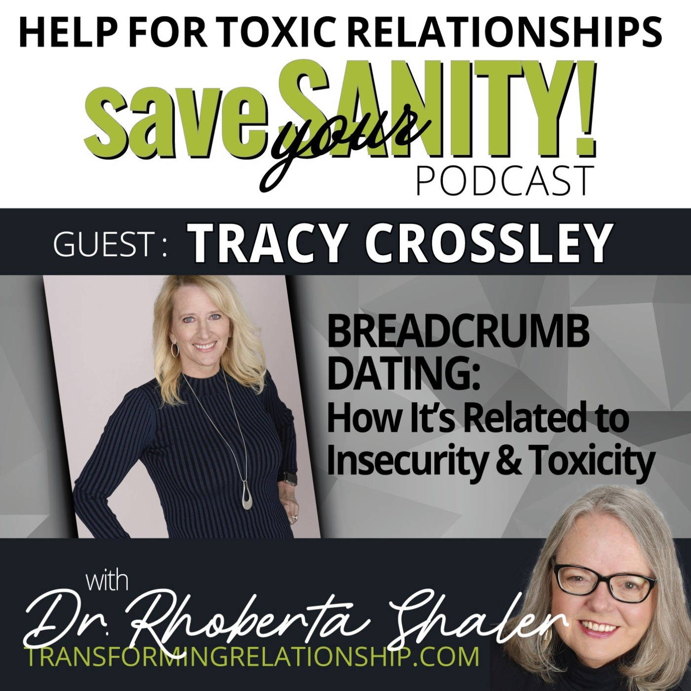 Breadcrumb Dating: How It's Related to Insecurity & Toxicity  GUEST: Tracy Crossley