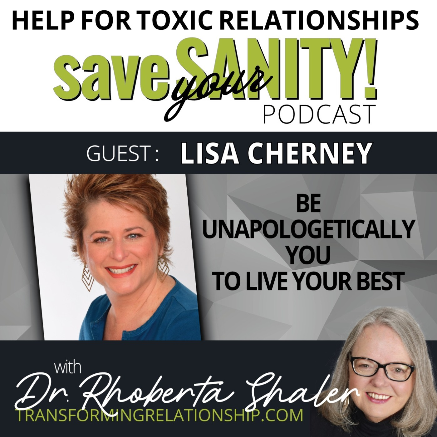 Be Unapologetically You To Live Your Best Life & Business  Guest: LISA CHERNEY