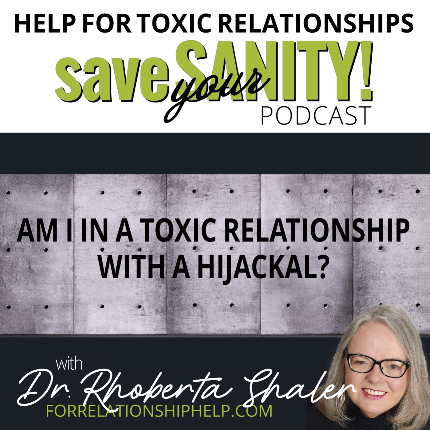 Am I In A Toxic Relationship With A Hijackal?  Beware, Hijackals Are Crafty!