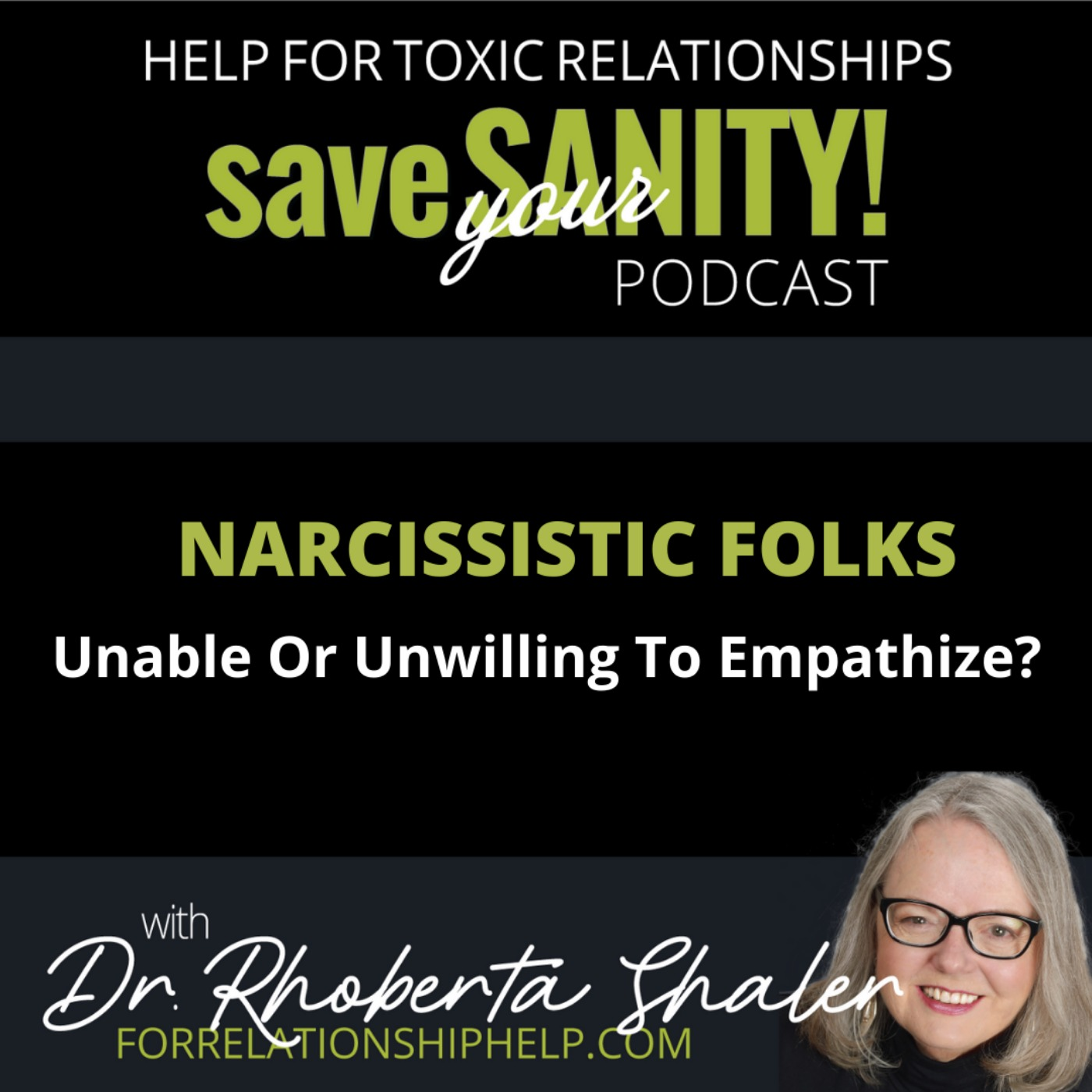 Narcissistic Folks: Unable Or Unwilling To Empathize?