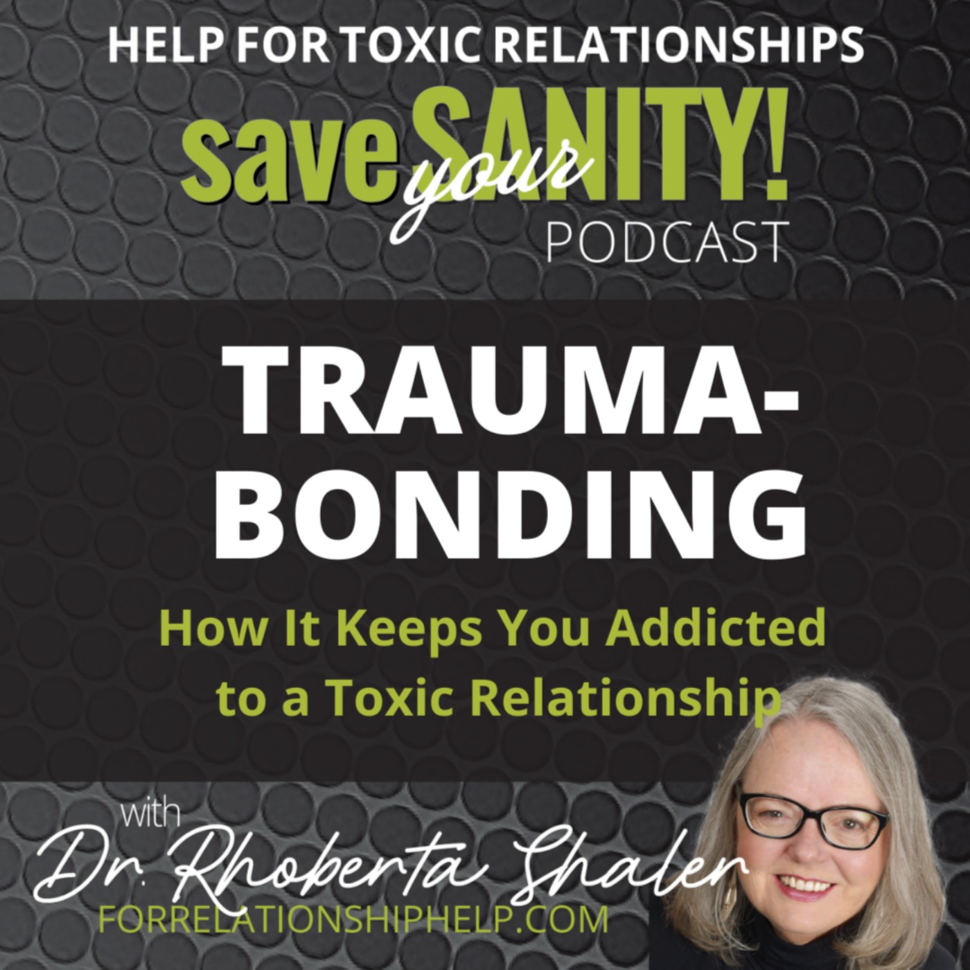 How the Strong Pull of Trauma-Bonding Creates Addiction to a Toxic Relationship