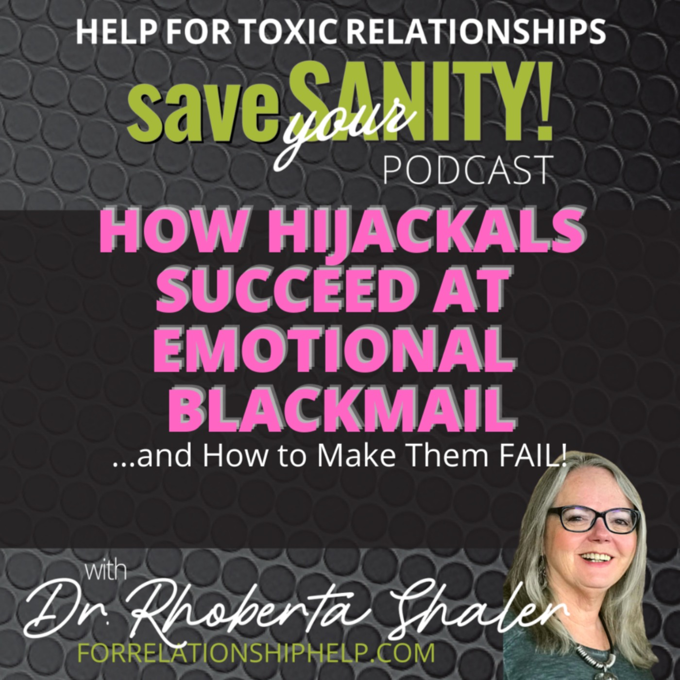 How Hijackals Succeed at Emotional Blackmail