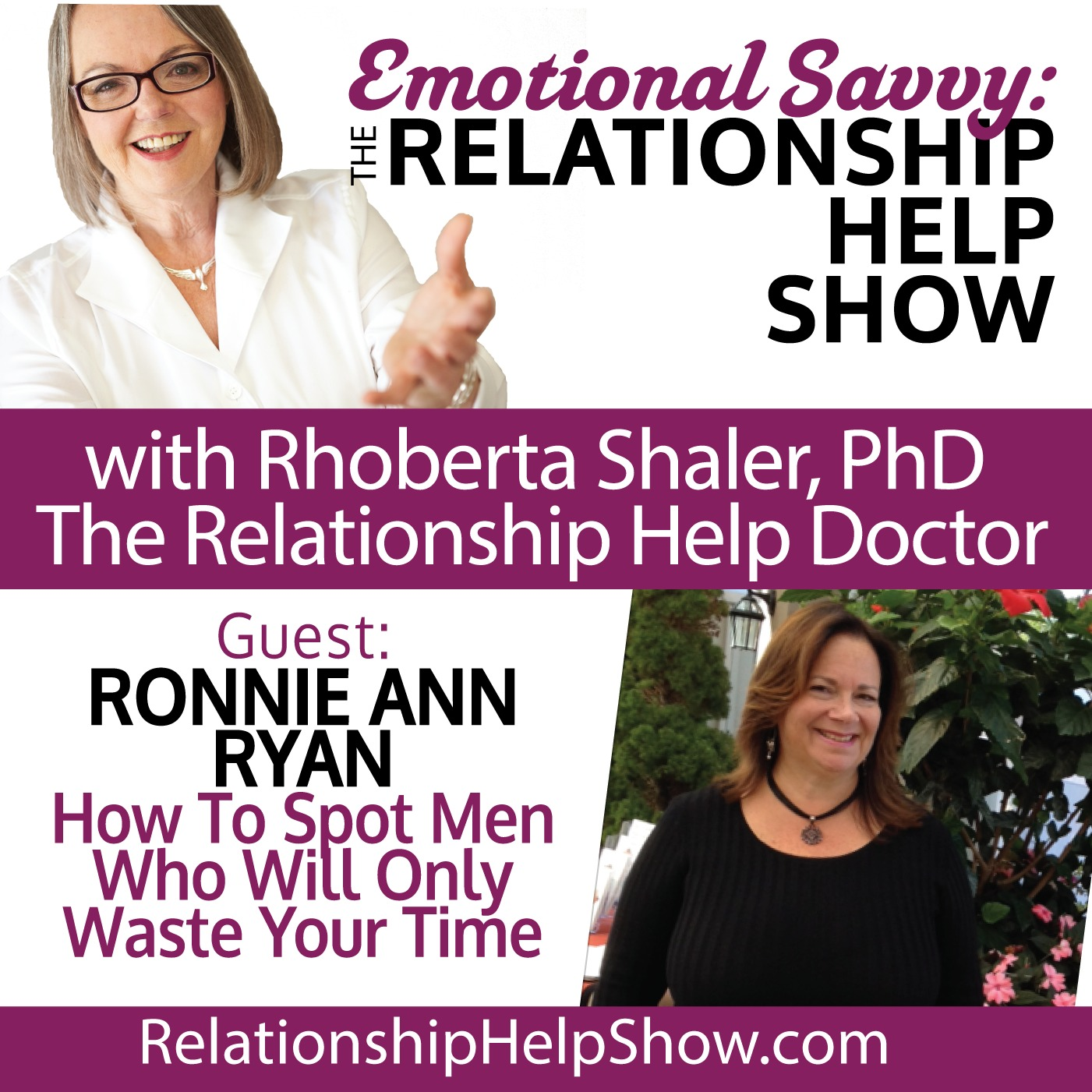 Dating? How to Spot Men Who'll Only Waste Your Time  GUEST Ronnie Ann Ryan