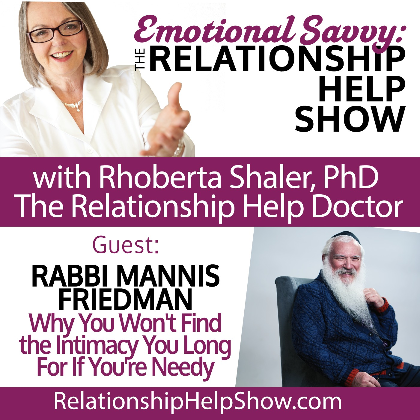 Why You Won't Find the Intimacy You Long for If You're Needy  GUEST: Rabbi Manis Friedman