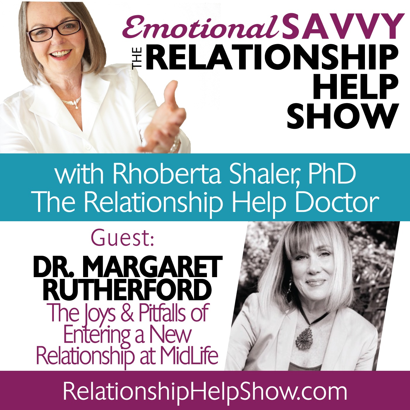 The Joys & Pitfalls of Entering a New Relationship at MidLife  GUEST: Dr. Margaret Rutherford
