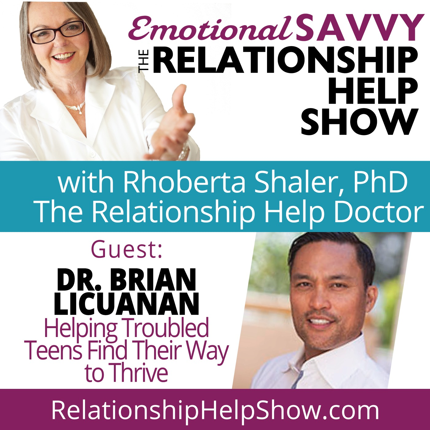 Helping Troubled Teens Find Their Way and Thrive  GUEST: Dr. Brian Licuanan
