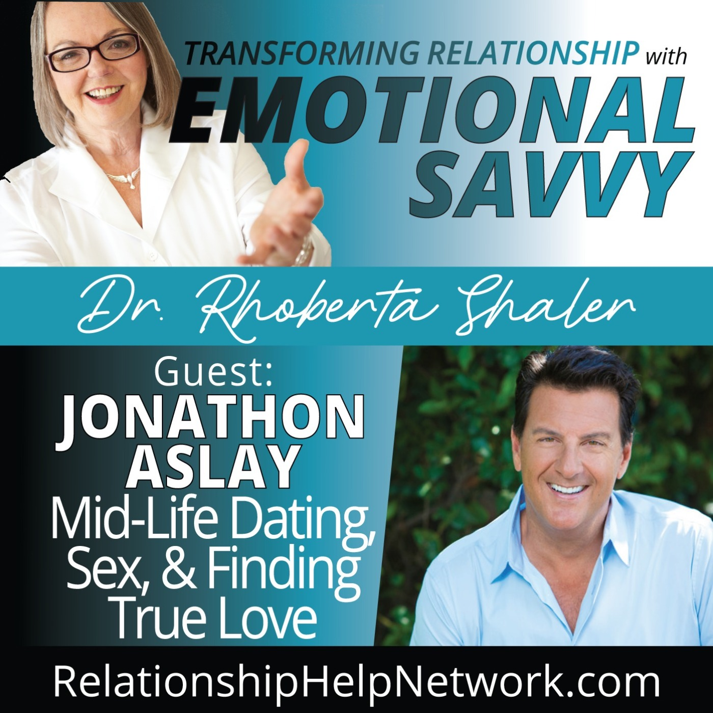 Mid-Life Dating, Sex & Finding True Love  GUEST: Jonathon Aslay