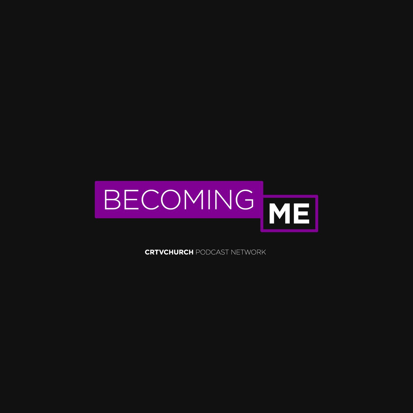 BecomingMe Podcast
