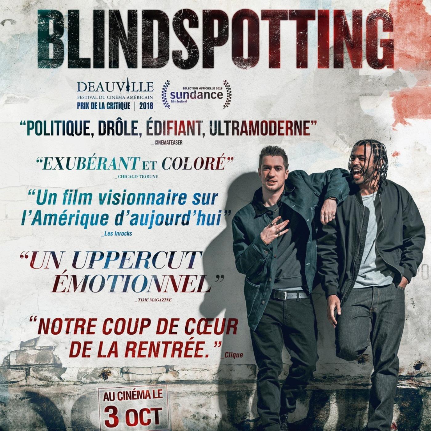 CRITIQUE DU FILM BLINDSPOTTING