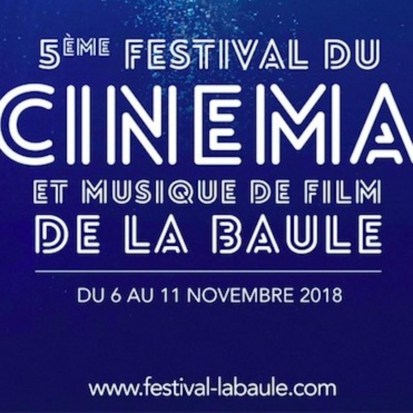 CinéMaRadio Aime Le Festival du Cinéma et Musique de Film de la Baule | JOUR 3