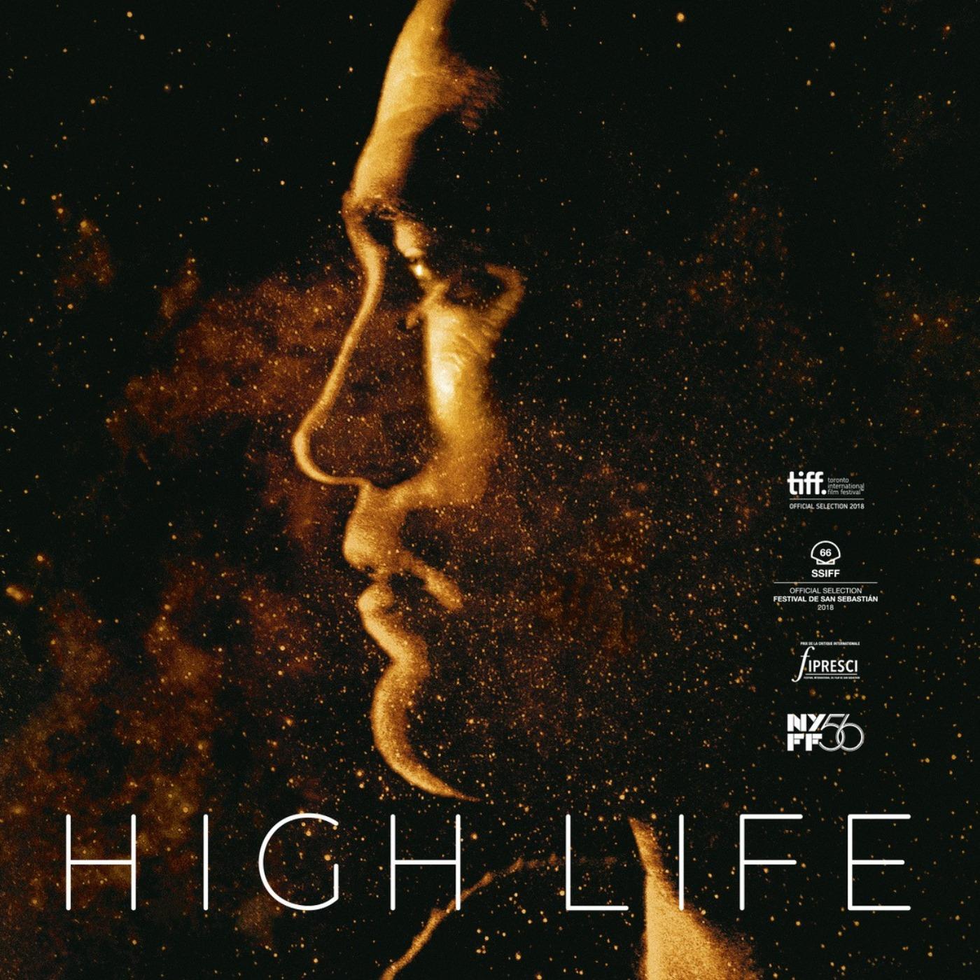 CRITIQUE DU FILM HIGH LIFE | Ciné Parler #17