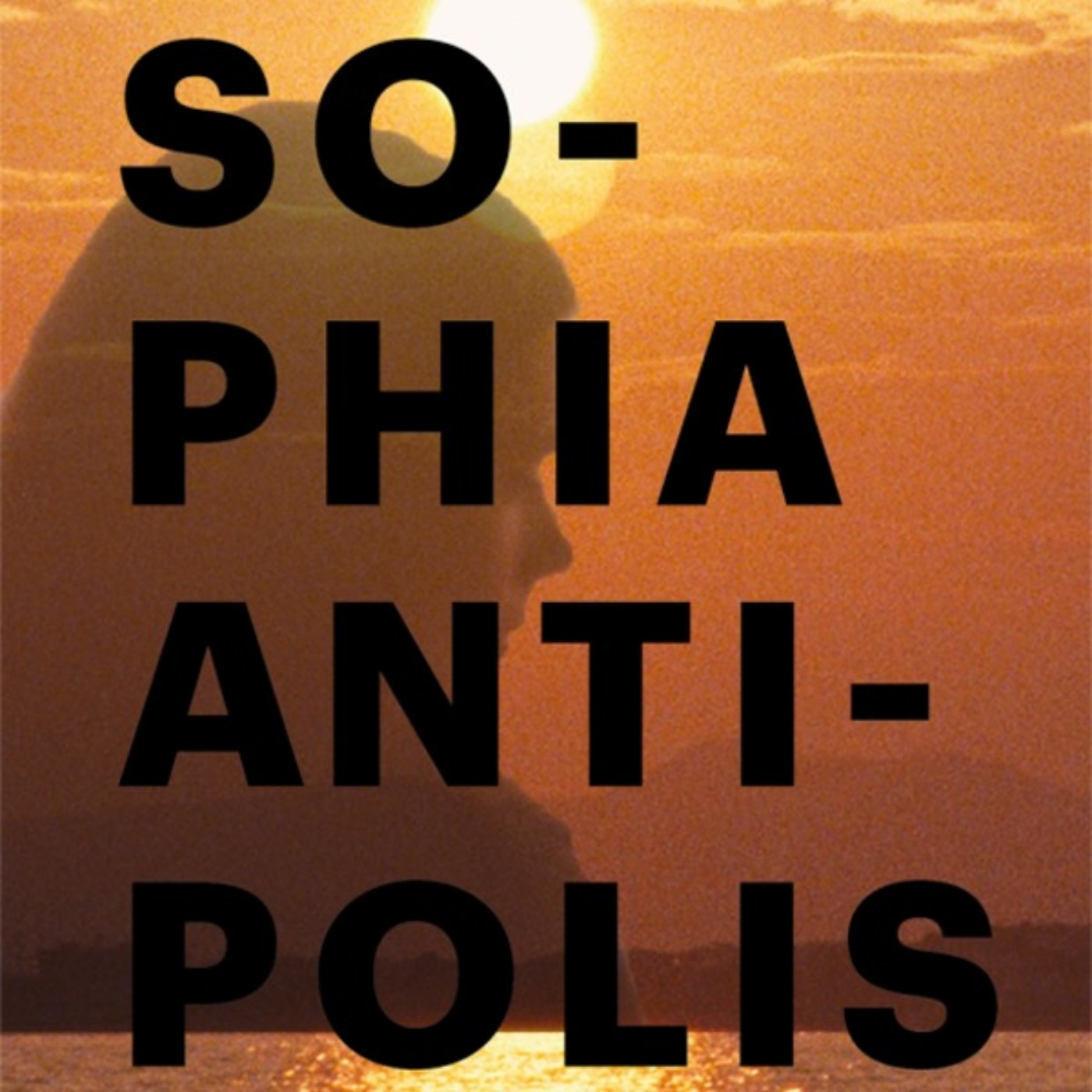 Ciné Parler #19 | Critique du film SOPHIA ANTIPOLIS