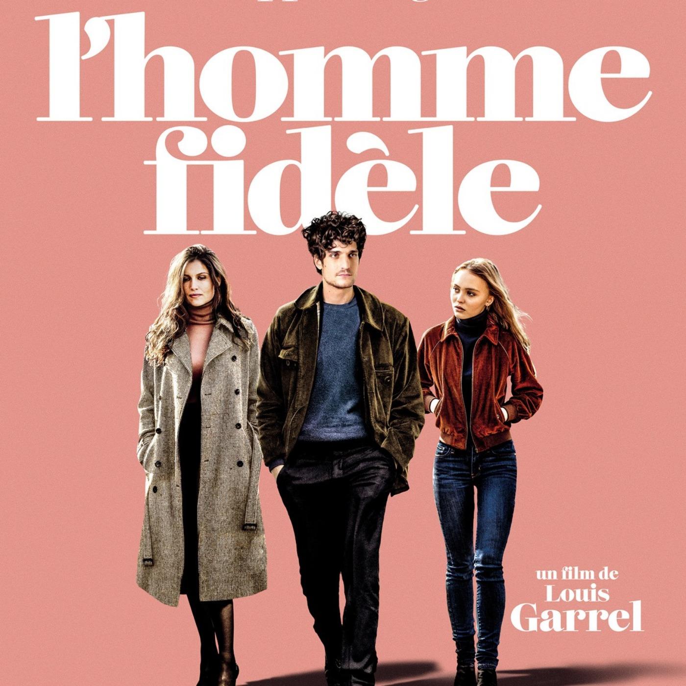 Ciné Parler #30 | Critique du film L'Homme Fidèle